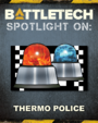 Spotlight On: Thermo Police