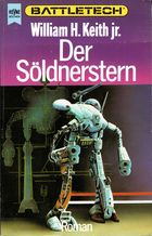 Der Söldnerstern  (Grey-Death-Trilogie 2)