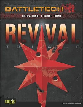 Operational Turning Points REVIVAL Trials BattleTechWiki
