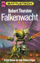 Falkenwacht (Die Legende vom Jadephönix Trilogie 3)