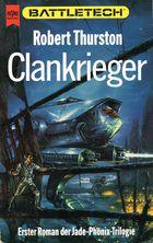 Clankrieger (Die Legende vom Jadephönix Trilogie 1)