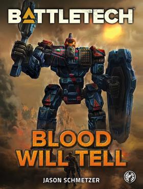 BattleTech Blood Will Tell (Cover).jpg