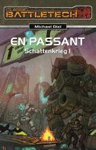 En Passant (Schattenkrieg 1)