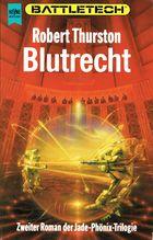 Blutrecht (Die Legende vom Jadephönix Trilogie 2)